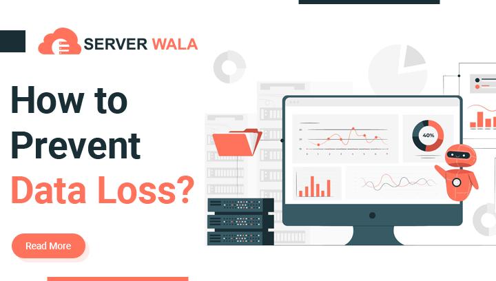 Prevent Data Loss