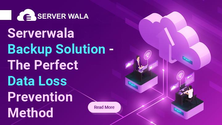 Serverwala Backup Solution